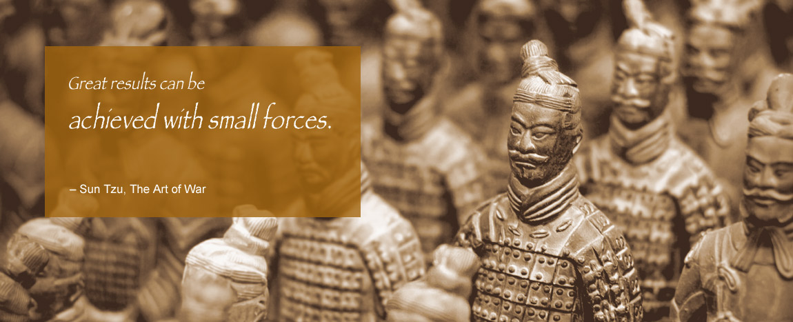 The principle on which to manage an army is to set up one standard of courage which all must reach. – Sun Tzu, The Art of War