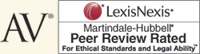 AV - LexisNexis® Martindale-Hubbell® Peer Review Rated for Ethical Standards and Legal Ability